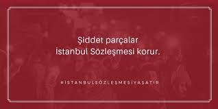 İstanbul sözleşmesi Kağıt üstünde kaldı …