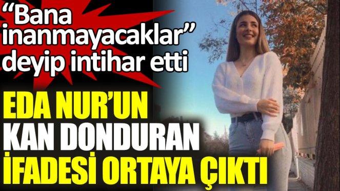 intihar eden Eda Nur Kaplan'a cinsel saldırı şüphesi!